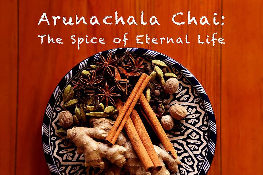 Arunachala Chai Recipe: The Spice of Eternal Life