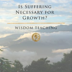 Is Suffering Necessary for Growth