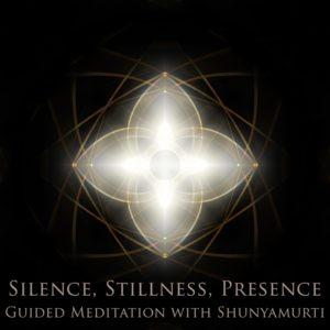 Silence, Stillness, Presence
