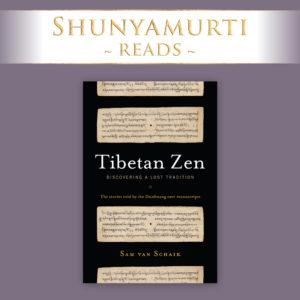 Shunyamurti Reads: Tibetan Zen