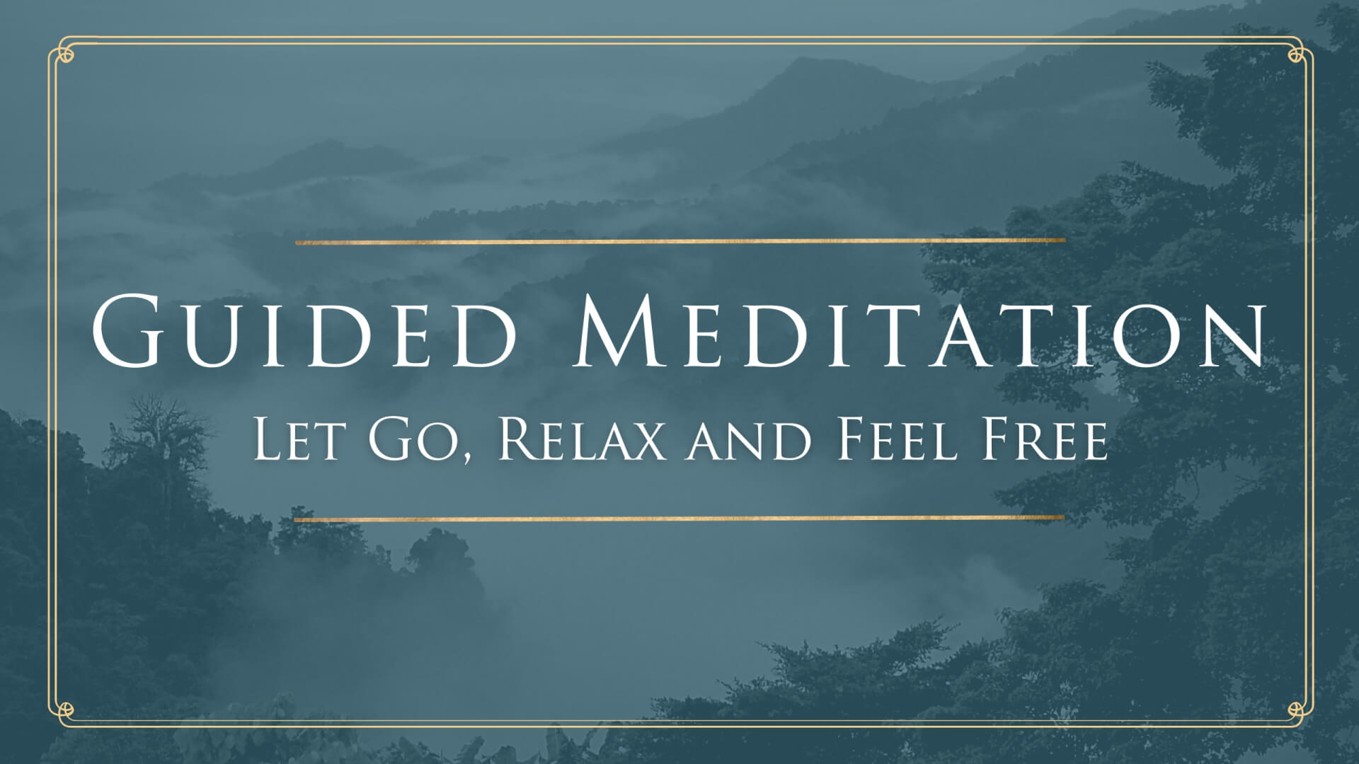 Guided Meditation – Let Go Relax and Feel Free