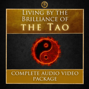 Living by the Brilliance of the Tao